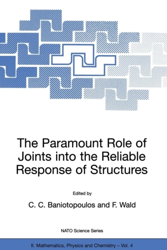 The Paramount Role of Joints into the Reliable Response of Structures