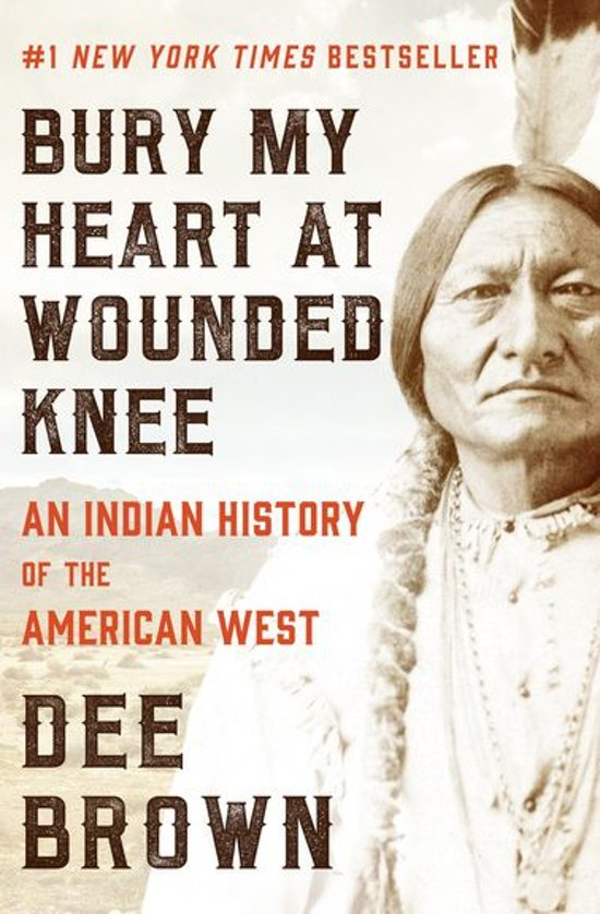 an analysis of bury my heart at wounded knee a historical book by dee brown Based on a wealth of historical resources and sparked by brown a study guide for dee brown's bury my heart at wounded knee character analysis.