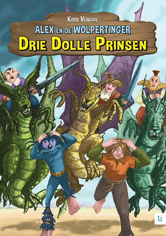 Alex en de Wolpertinger / 7 Drie Dolle Prinsen