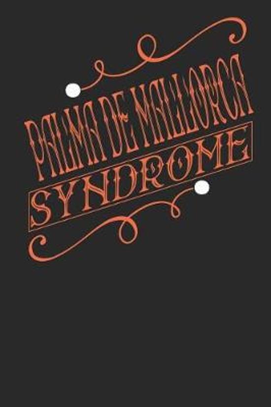Palma de Mallorca Syndrome