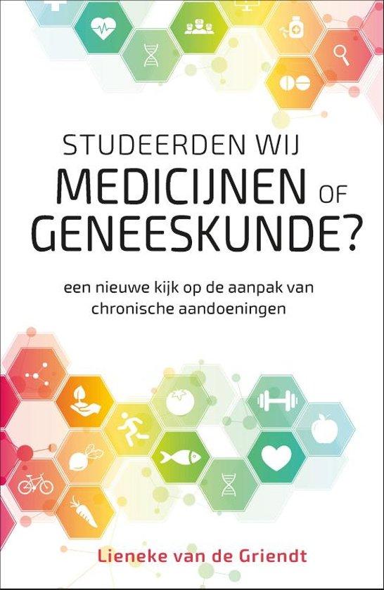 Boek cover Studeerden wij medicijnen of geneeskunde? van Lieneke van de Griendt (Paperback)