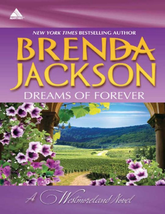 Dreams of Forever (Mills & Boon Kimani Arabesque) (The Westmorelands - Book 10)