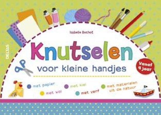 Zeer bol.com | Knutselen voor kleine handjes, Isabelle Bochot  #PH22
