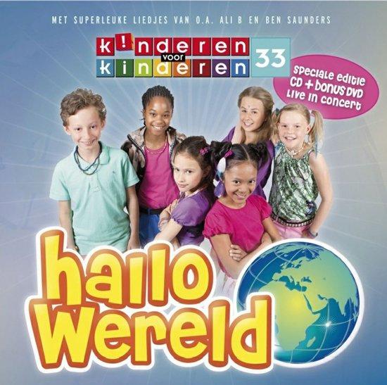 Kinderen voor kinderen - Deel 33 (Hallo Wereld) Cd-Dvd