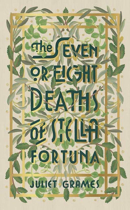 Seven or Eight Deaths of Stella Fortuna