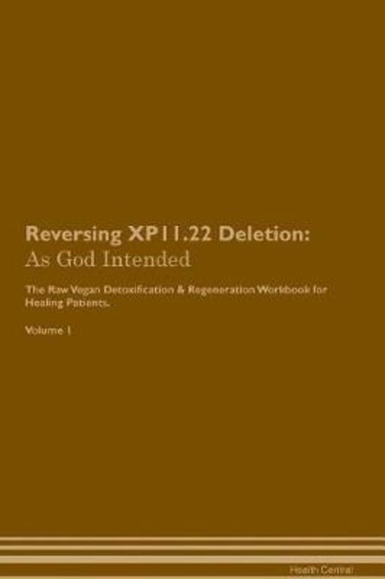 Reversing Xp11.22 Deletion