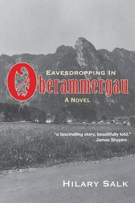 Eavesdropping in Oberammergau