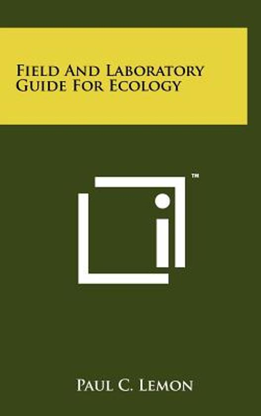 Field and Laboratory Guide for Ecology