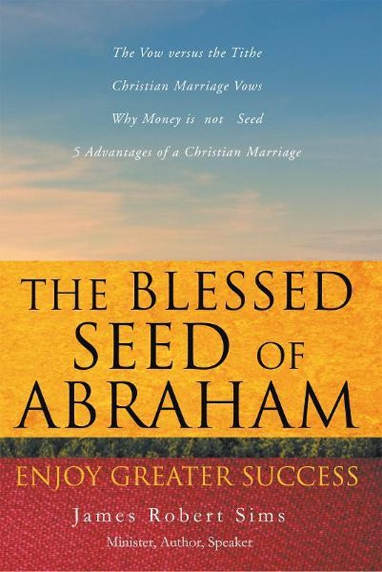 The Blessed Seed of Abraham