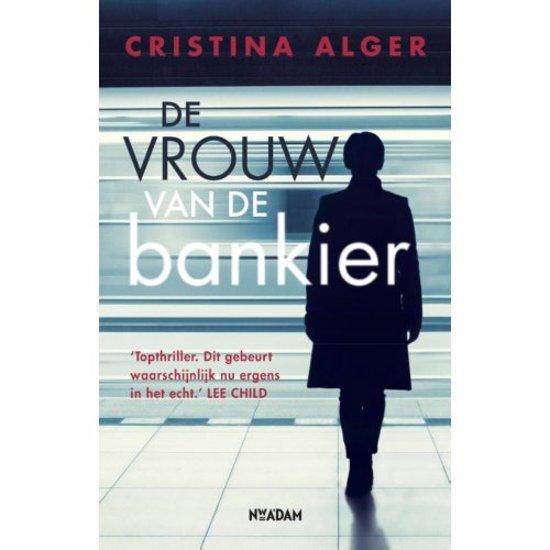De Vrouw Van De Bankier Pdf Download Cristina Alger Gevamiligh