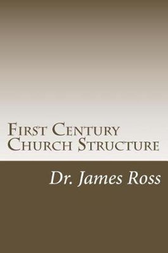 First Century Church Structure