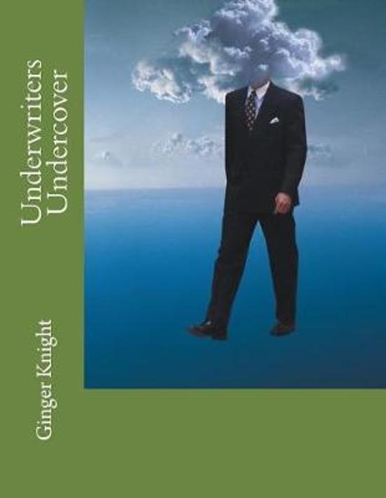 Underwriters Undercover