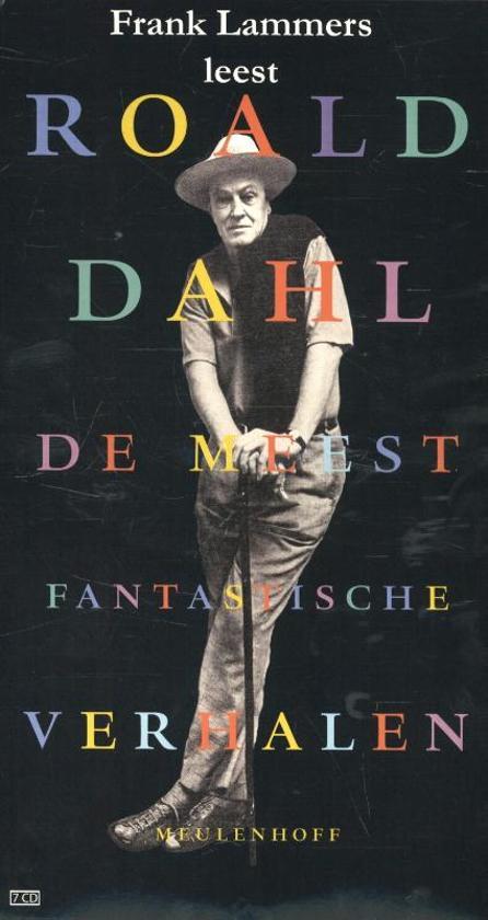 Roald Dahl, de meest fantastische verhalen