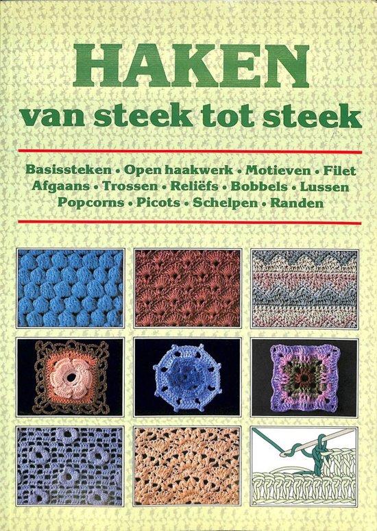 Bolcom Haken Van Steek Tot Steek 9789025289041 Boeken