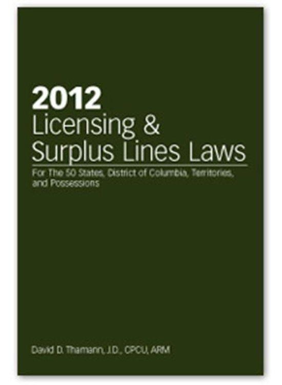 2012 Licensing & Surplus Lines