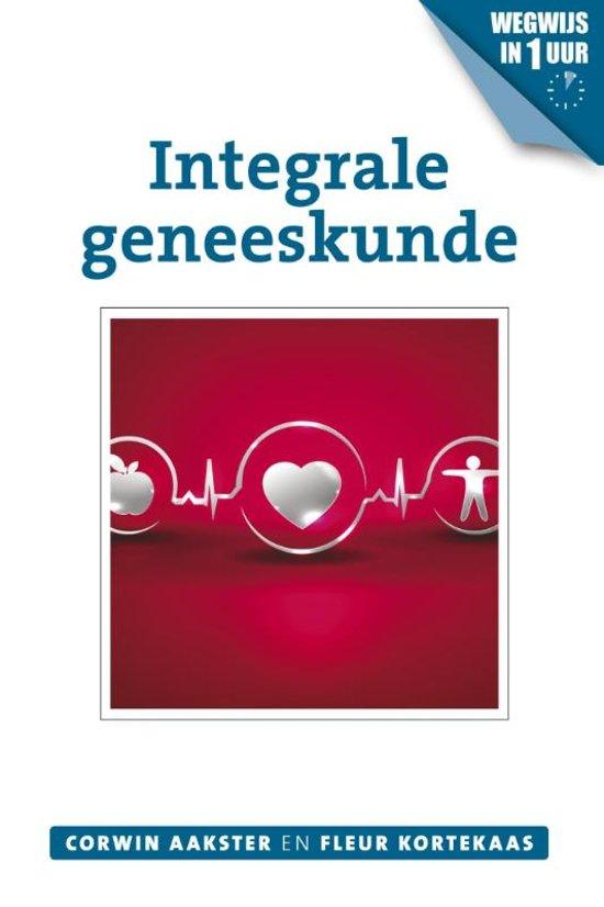 Geneeswijzen in Nederland - Integrale geneeskunde
