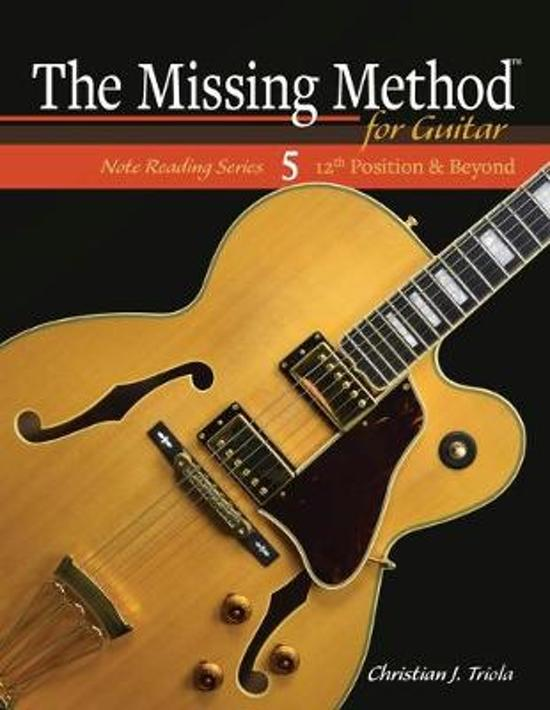 The Missing Method for Guitar: 12th Position and Beyond