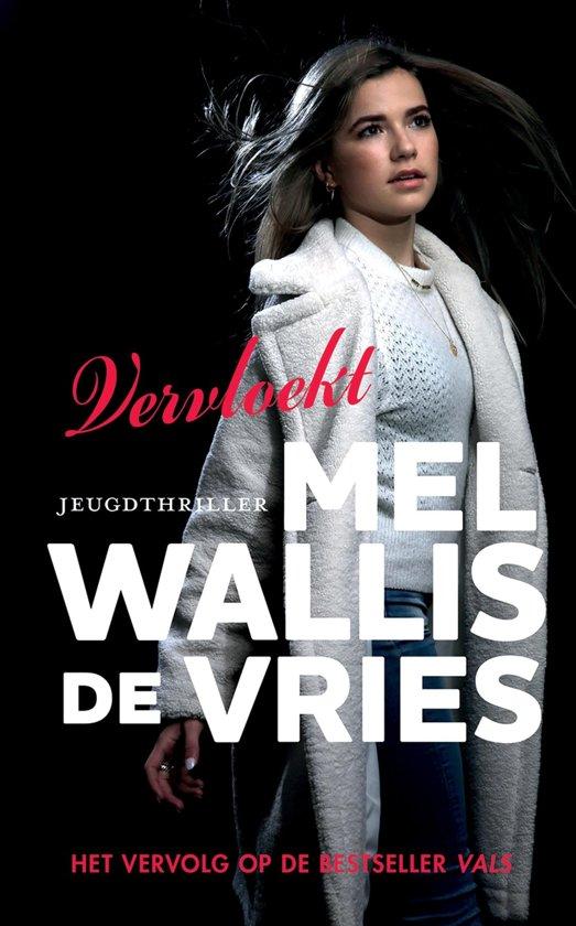 Boek cover Vals - Vervloekt van Mel Wallis de Vries (Onbekend)