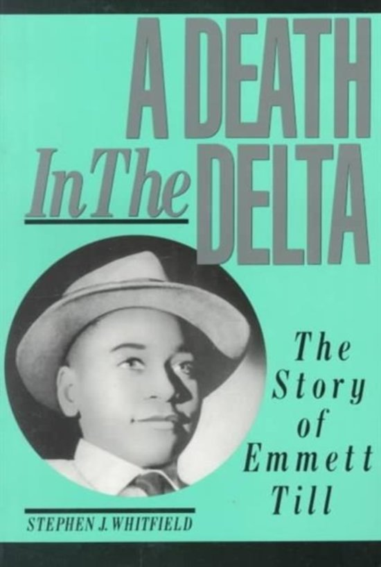 Boek cover A Death in the Delta van Stephen J. Whitfield (Paperback)