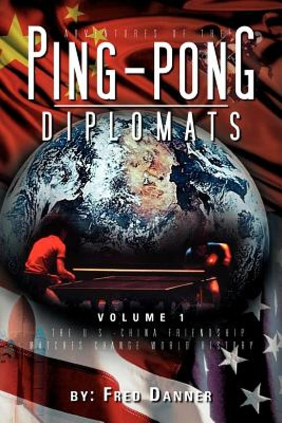 Adventures of the Ping-Pong Diplomats