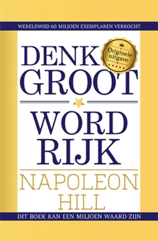 Boek cover Denk groot & word rijk van Napoleon Hill (Paperback)