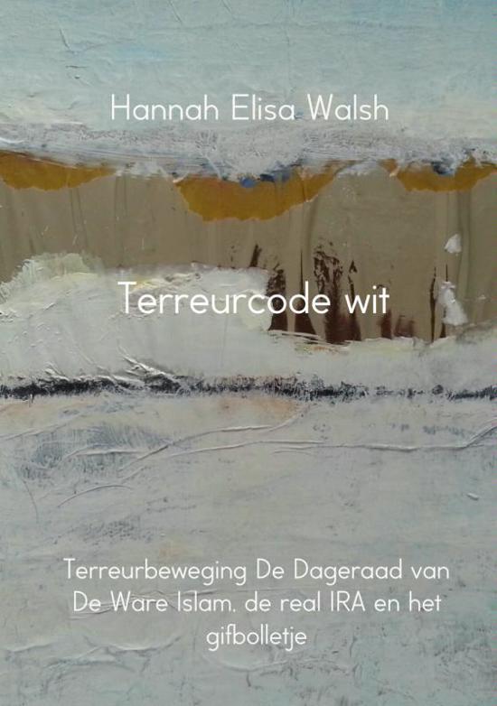 Terreurcode wit - Hannah Elisa Walsh pdf epub