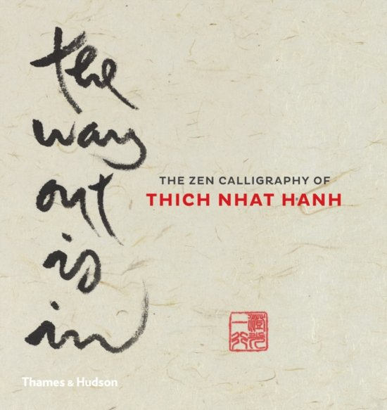 Bol Com The Way Out Is In Thich Nhat Hanh 9780500110287 Boeken