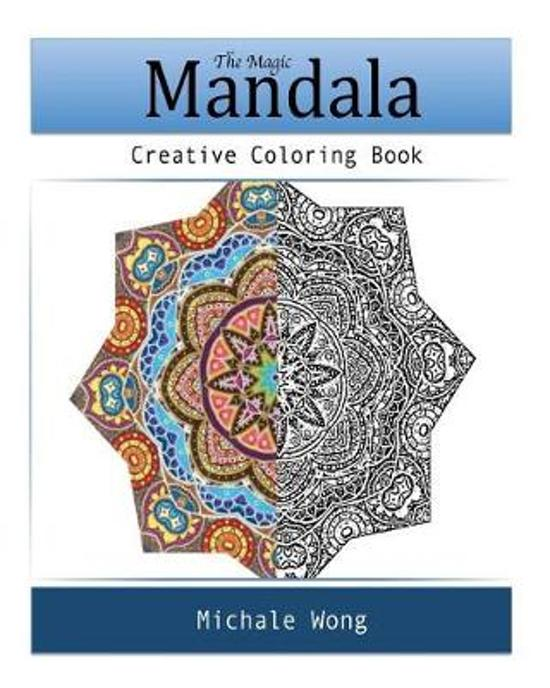 The Magic Mandala (Create Coloring Book)