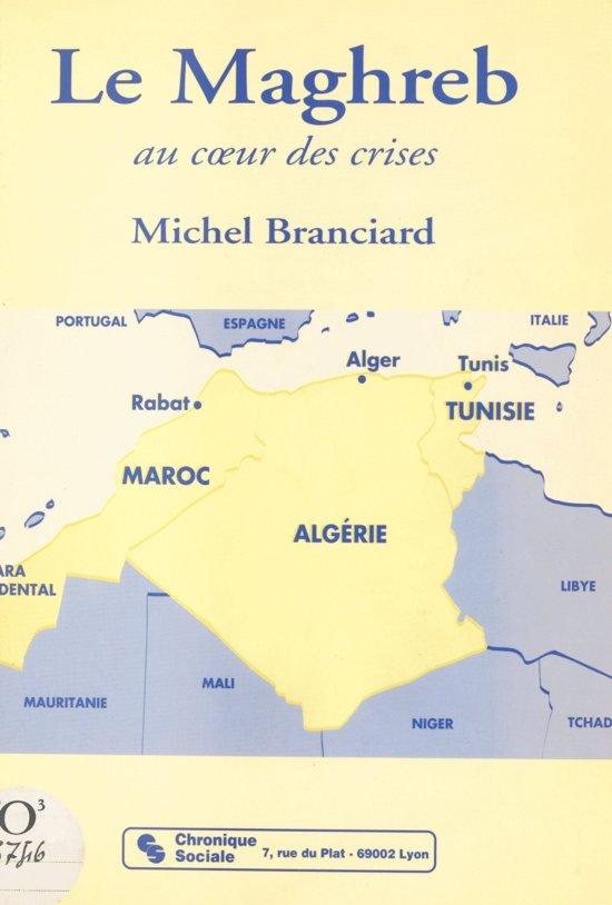 Le Maghreb : au cœur des crises