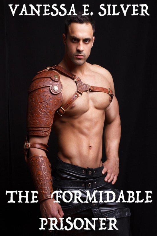 The Formidable Prisoner