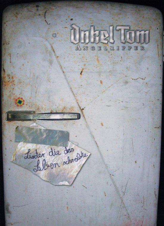Onkel Tom - Lieder Die Das Leben..