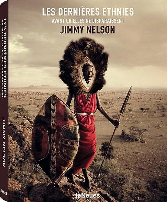 Boek cover Jimmy nelson. les dernières ethnies van Jimmy Nelson (Hardcover)