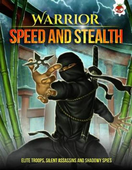 Warrior - Speed and Stealth