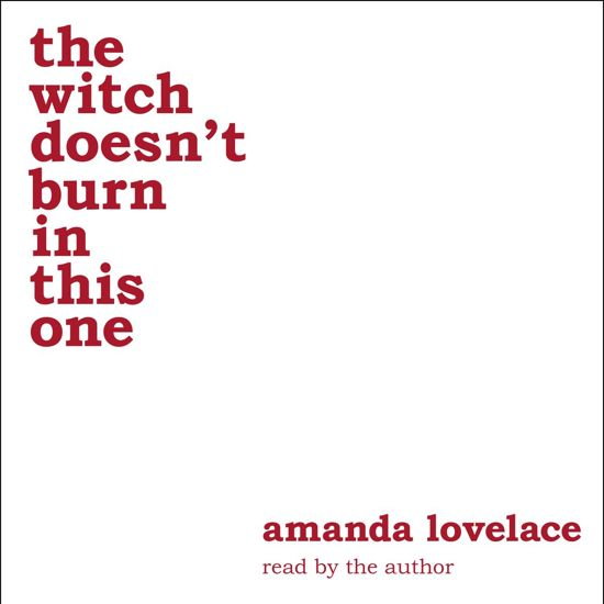 Boek cover the witch doesnt burn in this one van Amanda Lovelace (Onbekend)