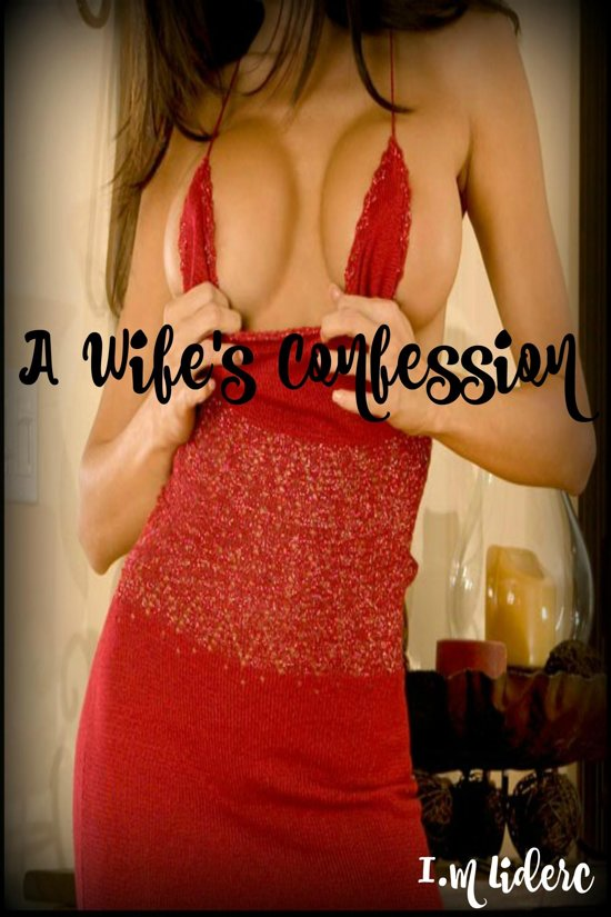 A Wife's Confession