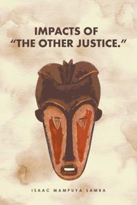 """Impacts of """"The Other Justice."""""""