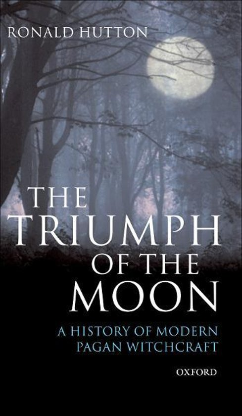 The Triumph of the Moon:A History of Modern Pagan Witchcraft