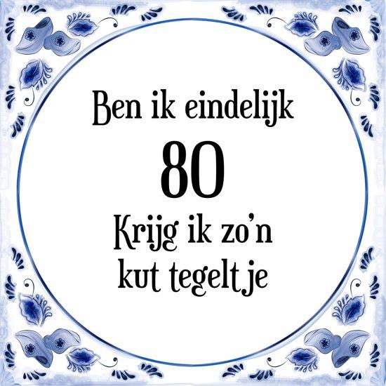 Verjaardag Tegeltje Met Spreuk 80 Jaar Ben Ik Eindelijk 80 Krijg Ik Zon Kut Tegeltje Cadeau Verpakking Plakhanger