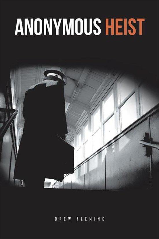 Anonymous Heist