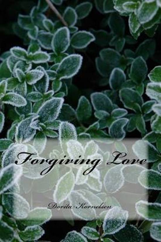 Forgiving Love
