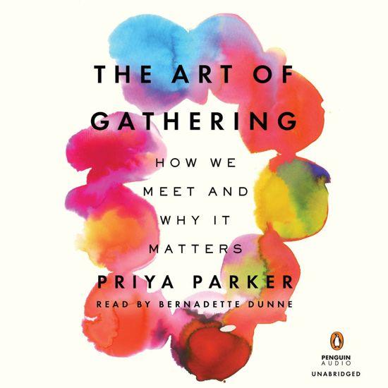 Afbeeldingsresultaat voor art of gathering parker