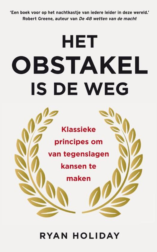 Boek cover Het obstakel is de weg van Ryan Holiday (Hardcover)
