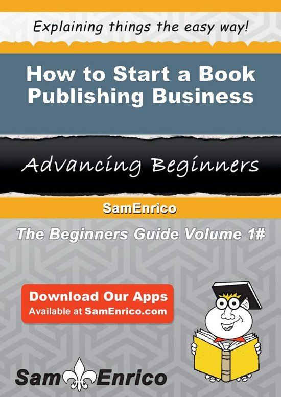How to Start a Book Publishing Business