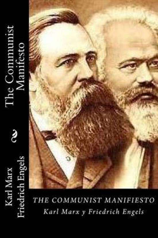 an analysis of karl marxs manifesto in communism Karl marx and friedrich engels published the manifesto of the communist party in 1848 by no means did marx and engels set out to read the fortune of future capitalist societies, or to develop some high-resolution photograph of future.