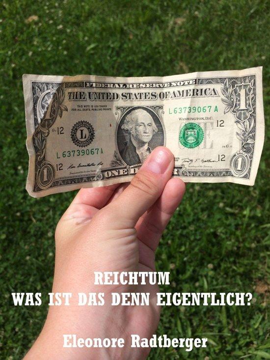 Bolcom Reichtum Was Ist Das Denn Eigentlich Ebook Eleonore
