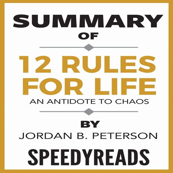 Boek cover Summary of 12 Rules for Life: An Antidote to Chaos by Jordan B. Peterson - Finish Entire Book in 15 Minutes van Speedyreads (Onbekend)