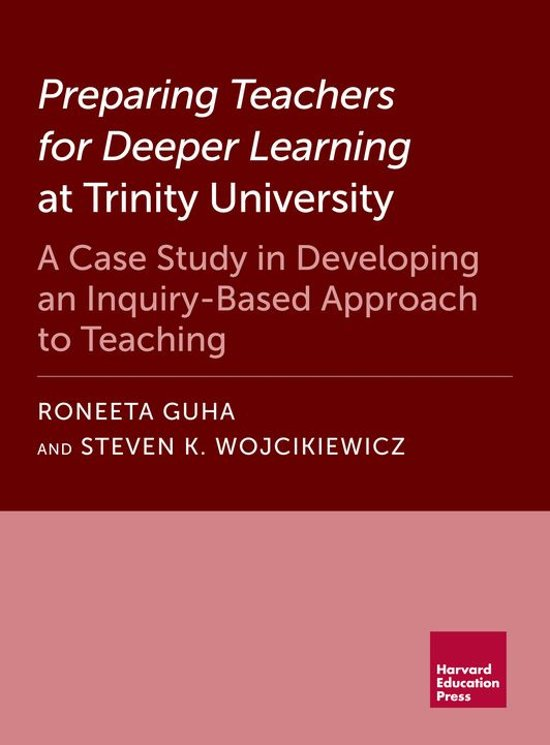 Preparing Teachers for Deeper Learning at Trinity University