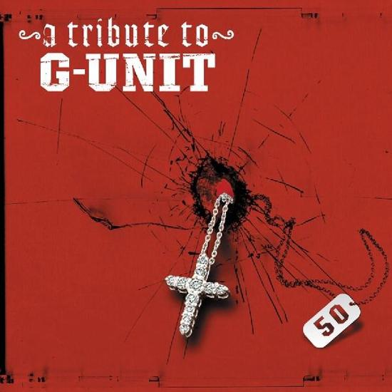 Tribute To G-Unit