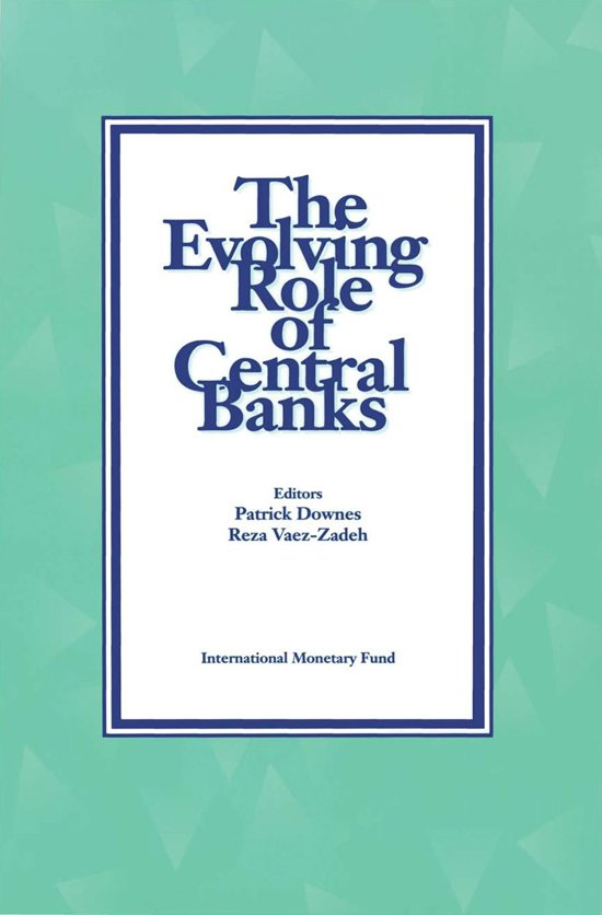 The Evolving Role of Central Banks