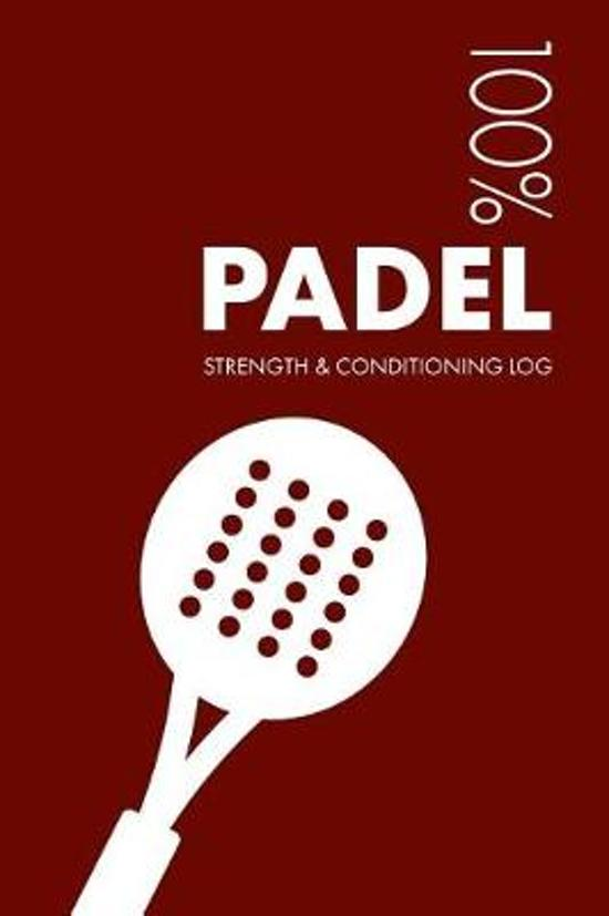 Padel Strength and Conditioning Log